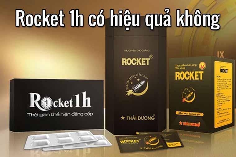 Rocket 1h có hiệu quả không
