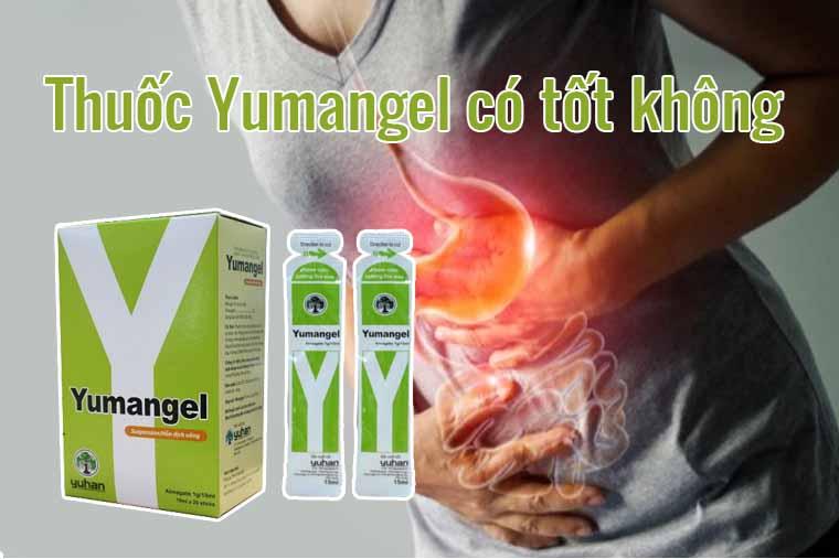 Thuốc Yumangel có tốt không