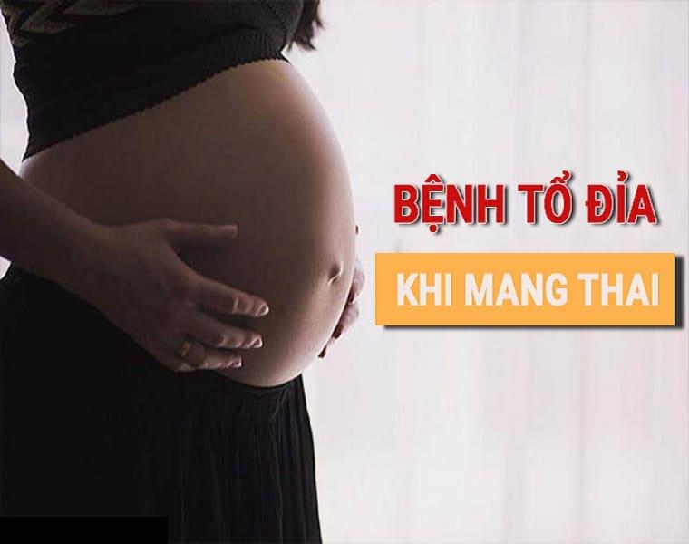 Nguyên nhân gây tổ đỉa khi mang thai là do đâu?
