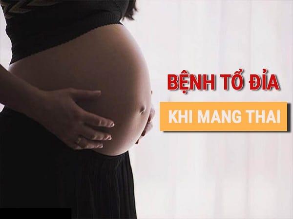 Bị tổ đỉa khi mang thai
