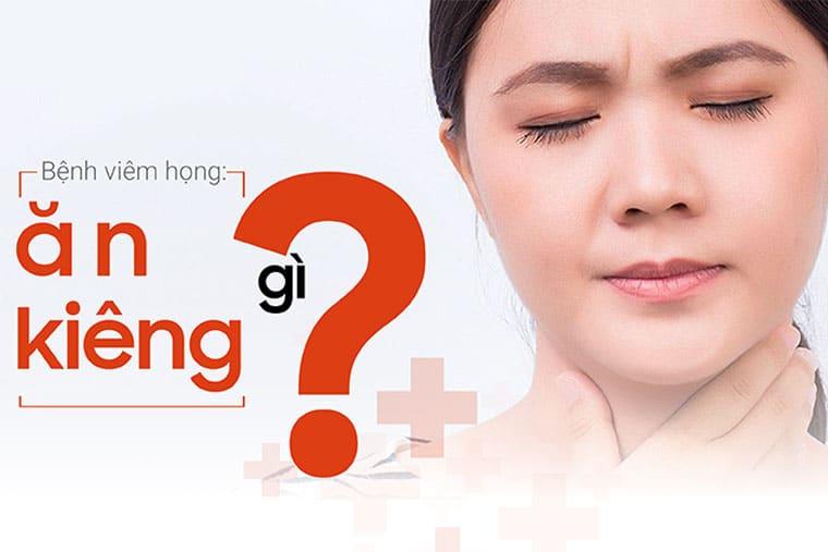 Viêm họng nên kiêng gì?